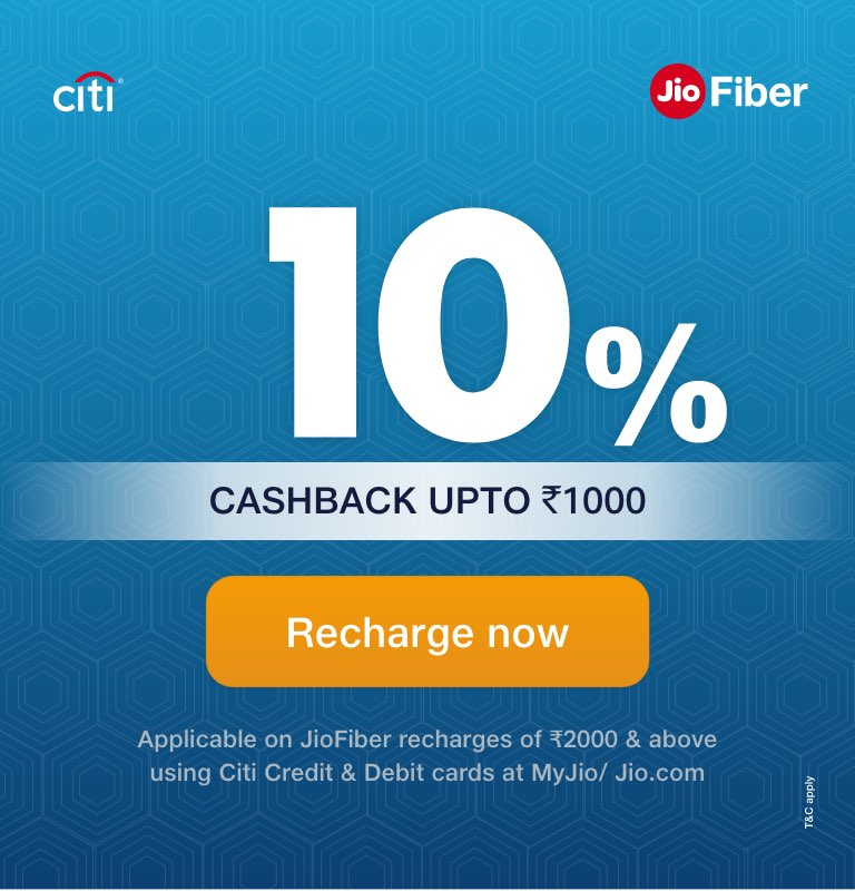 JioFiber CITI Offer - Cashback on Recharge & Installation
